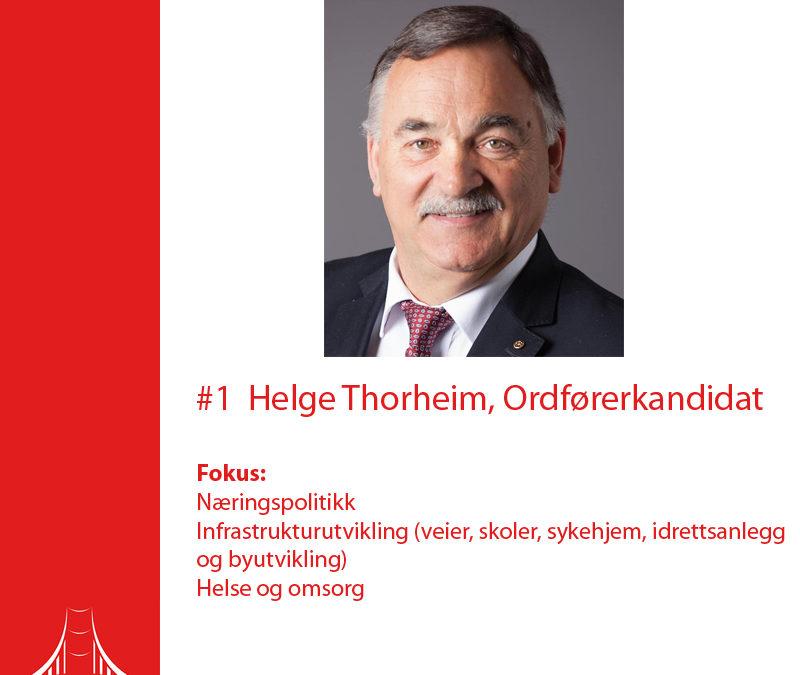 #1  Helge Thorheim, Ordførerkandidat